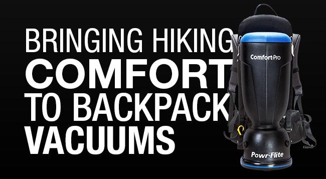 Bringing hiking comfort to backpack vacuums